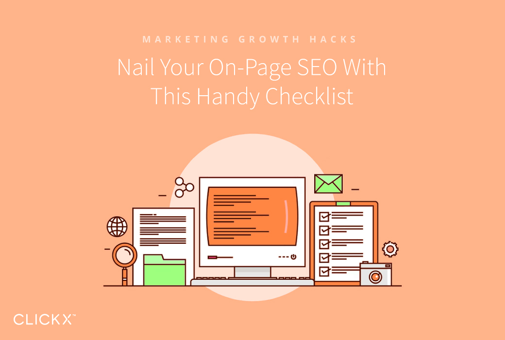 Nail Your On-Page SEO With This Handy Checklist - Clickx